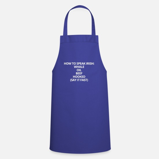 Funny Aprons - How To Speak Irish St. Patrick's Day - Apron royal blue