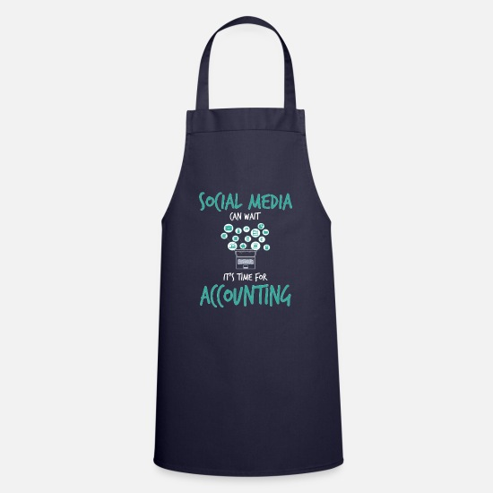 Teacher Aprons - Social Media Can Wait For Accounting - Apron navy