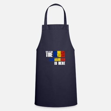 Romanian No Fear Romanian is here Flag Nation Gift - Apron