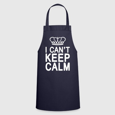 I CAN'T KEEP CALM (1c or 2c) - Tablier de cuisine