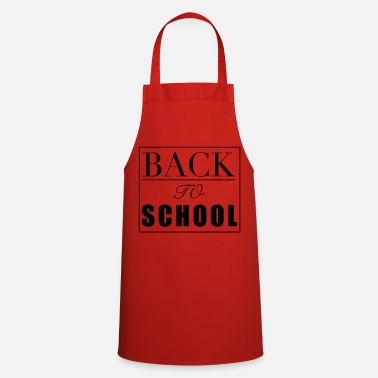 Back To School Back to school Back to school gift - Cooking Apron