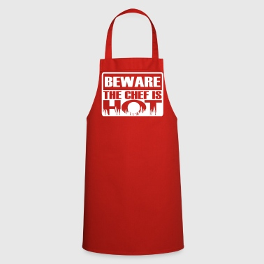 Chef Beware the chef is hot - Cooking Apron