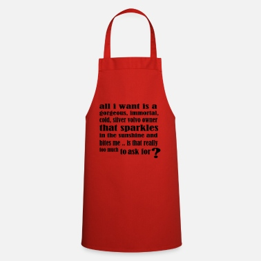 Volvo edwardcullen_all_i_want_new - Apron