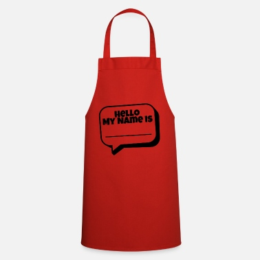 Hello My Name Is Hello, my name is - Apron