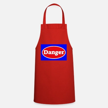 Danger Danger danger caution - Apron