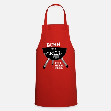 Born to Grill - Cooking Apron