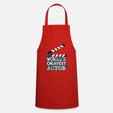Hollywood Funny Actor Gift - World's Okayest Actor - Cooking Apron