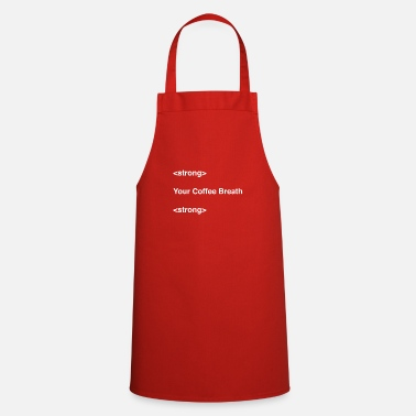 New Year's Day Stong Your Coffee Breath - Apron