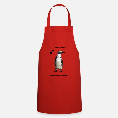 Pinguin Geschenkidee Pinguin your smile change the world - Schürze