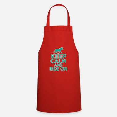 Keep Calm Keep calm and keep riding - Cooking Apron