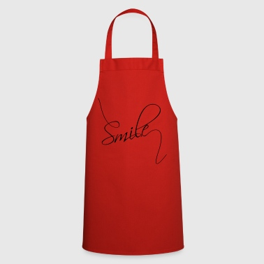 Smile | Smile | good mood typography - Cooking Apron