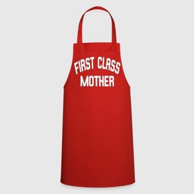 First Class Mother - Cooking Apron