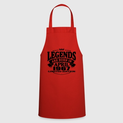 Legends are born in april 1967 - Cooking Apron