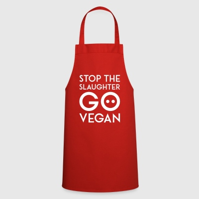 STOP THE SLAUGHTER GO VEGAN white - Cooking Apron