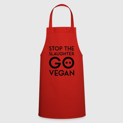 STOP THE SLAUGHTER GO VEGAN black - Cooking Apron