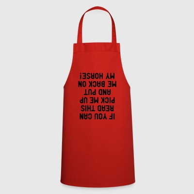 if you can read this my Horse Riding Horse Saddle - Cooking Apron