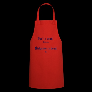 Nietzsche and God - both dead? Philosophy saying - Cooking Apron