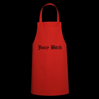 juicy bitch - Cooking Apron