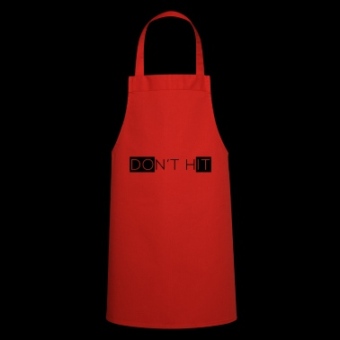 Dont hit - Cooking Apron