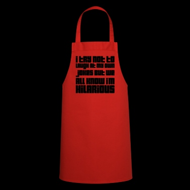 funny saying I'M HILARIOUS best gift idea 2 - Cooking Apron