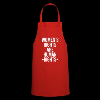 Women's Rights Are Human Rights - Cooking Apron