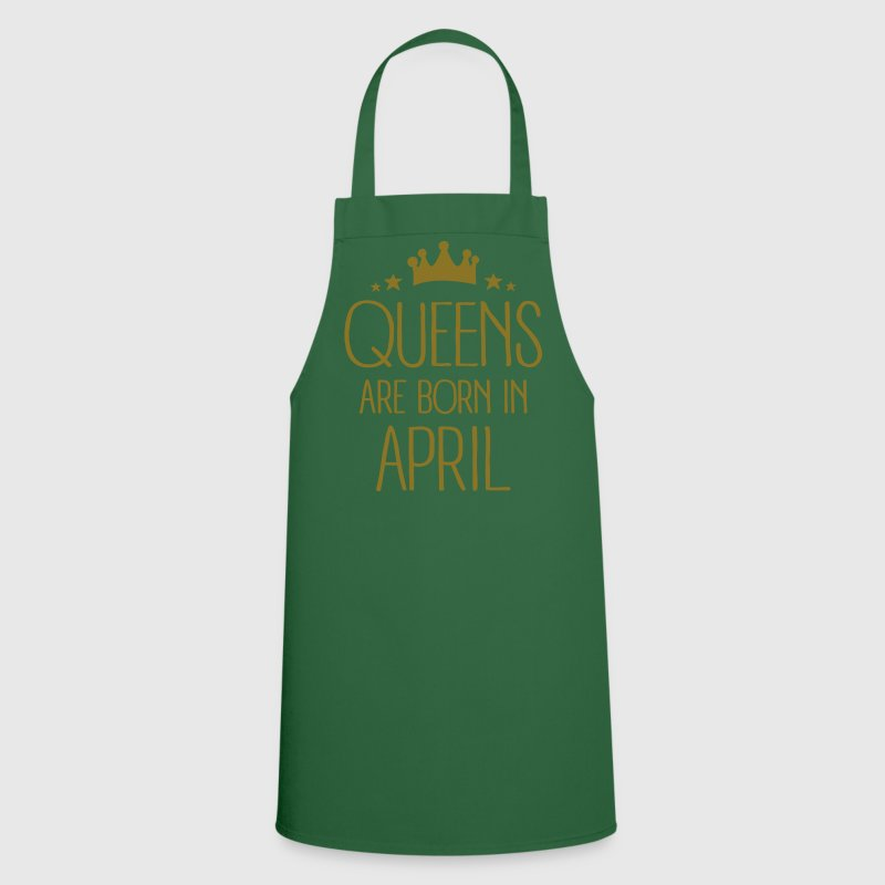 Queens Are Born In April - Tablier de cuisine