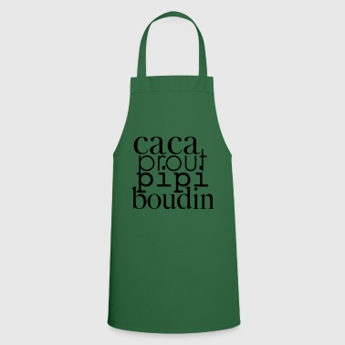 Caca prout pipi boudin - Cooking Apron