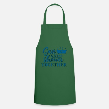 Save Water and Shower together - bathing together - Apron