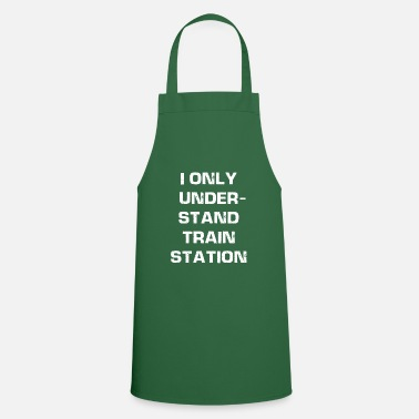 Railway Station I only understand train station - understand station - Apron
