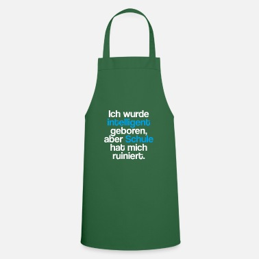 Macho I was born intelligent, school ruined - Cooking Apron