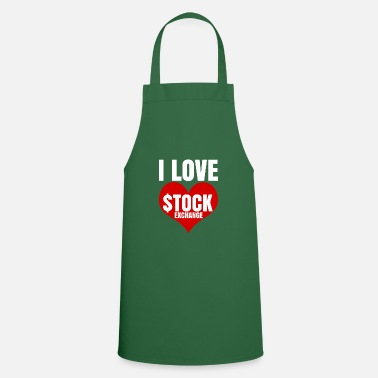 Stock Exchange i love stock Exchange Stock Exchange - Apron