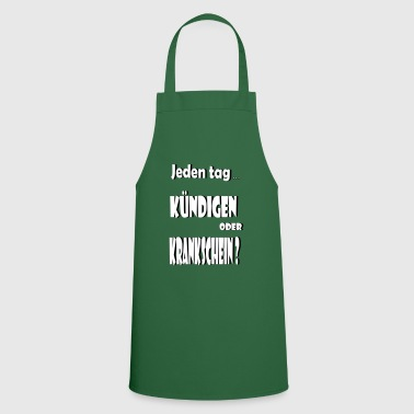 Announce sickness gift unemployed - Cooking Apron