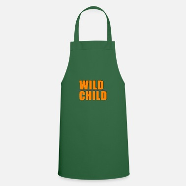 Miscellaneous Be a wild child - Cooking Apron