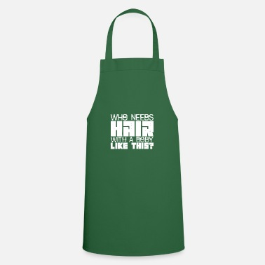 Haired hair - Apron