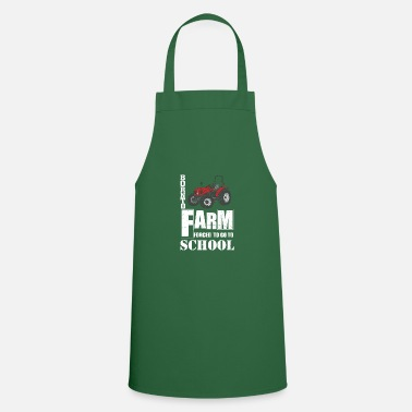 Born Born To Farm Forced To Go To School Tee Shirt - Apron
