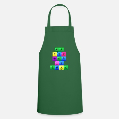 Element All You Need Is Love Periodic Table Elements Gift - Cooking Apron