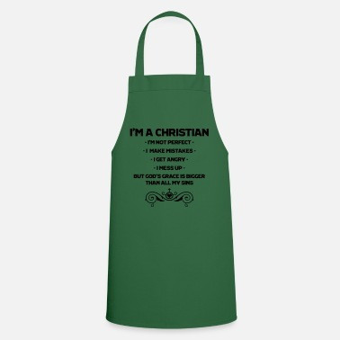 Christian I'm A Christian, Not Perfect, Christian, Faith - Apron