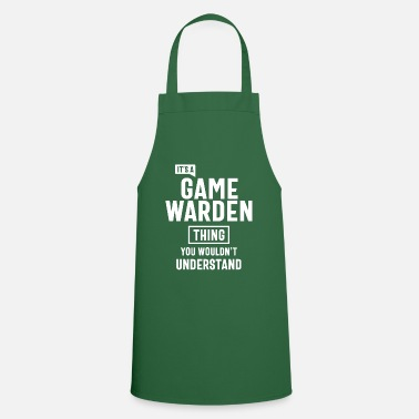 Game Warden It's a Game Warden Profession Occupation Job Gift - Apron