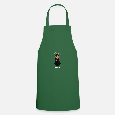 Grumpy In The Morning Vampire morning grumpy grumpy tired monday gift - Apron