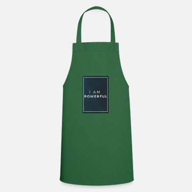 I AM POWERFUL - Apron