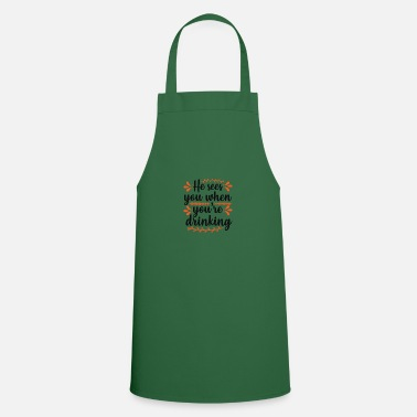 Santa Hey you when you are drinking - Cooking Apron