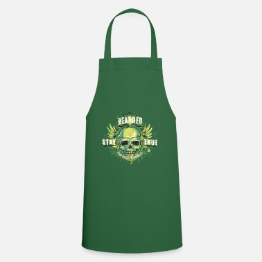 Beard Bearded Stay True Your Choice Your Rules - Cooking Apron