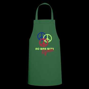 No war in Syria. - Cooking Apron