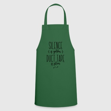 silence duct tape - Cooking Apron