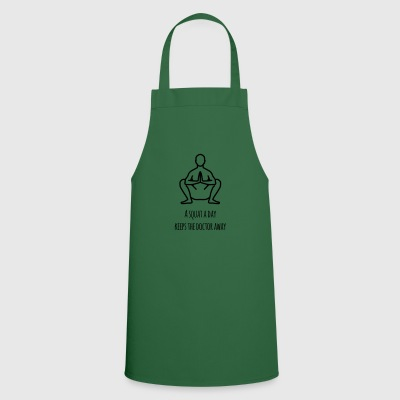 A squat a day keeps the doctor away - Cooking Apron