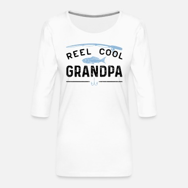 Inspiration Reel Cool Grandpa - Angler Grandpa Workmanship Op - Women's Premium 3/4-Sleeve T-Shirt