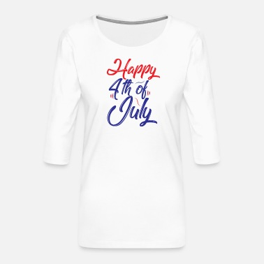 Étatsunis happy 4th of july - T-shirt Premium manches 3/4 Femme