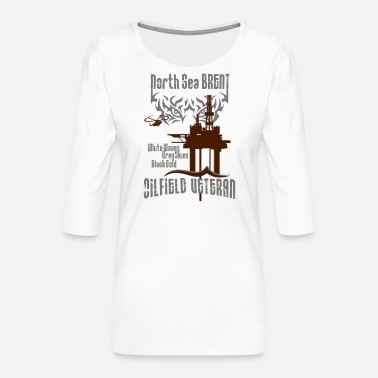 Brent Brent Oilfield Oil Rig Veteran - Women's Premium 3/4-Sleeve T-Shirt