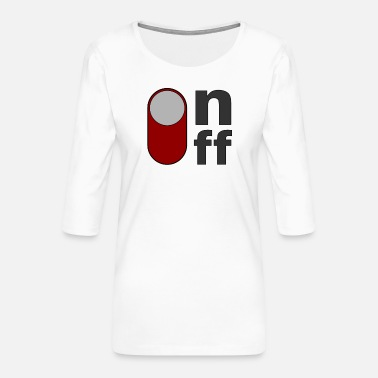 Off on off off on - T-shirt Premium manches 3/4 Femme