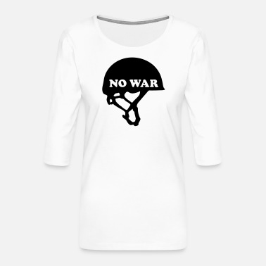 No War No War - Frauen Premium 3/4-Arm Shirt